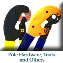 Pole Hardware, Tools and Others