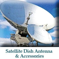 Satellite Dish Antenna & Accessories